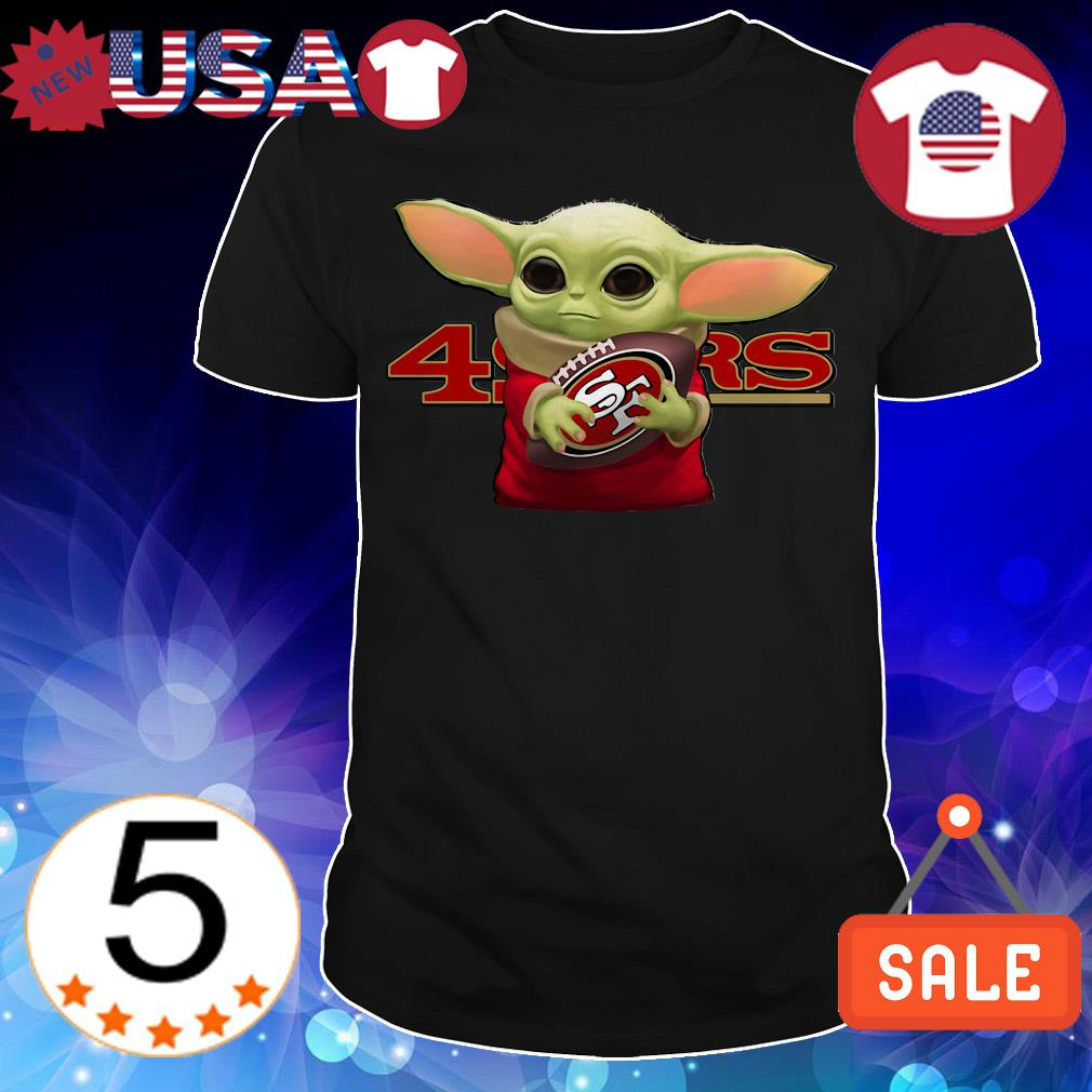 Star Wars Baby Yoda hug San Francisco 49ers shirt
