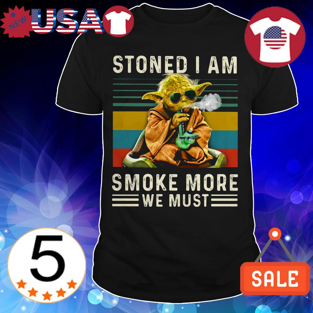 Star Wars Yoda stoned i am smoke more we must vintage shirt
