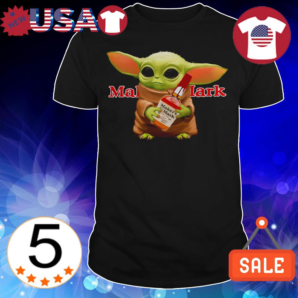Star Wars Baby Yoda hug Maker's Mark Whiskey shirt