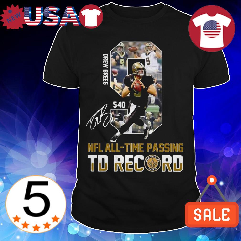 540 New Orleans Saints Drew Bress NFL All-Time Passing TD Record signature shirt