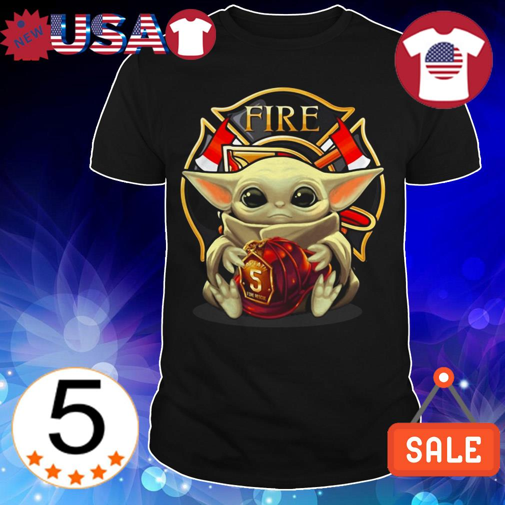 Star Wars Baby Yoda hug Fire Department shirt