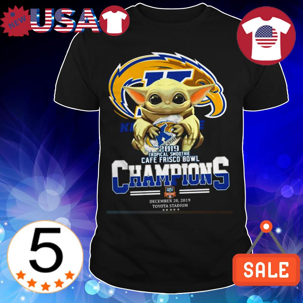 Star Wars Baby Yoda hug Kent State 2019 tropical smoothie Cafe Frisco Bowl Champions shirt