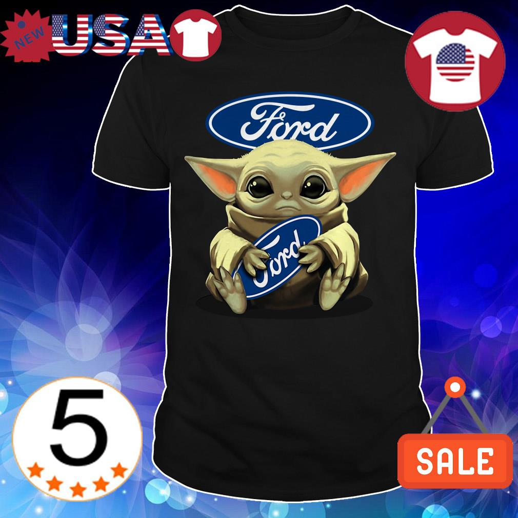 Star Wars Baby Yoda hug Ford shirt
