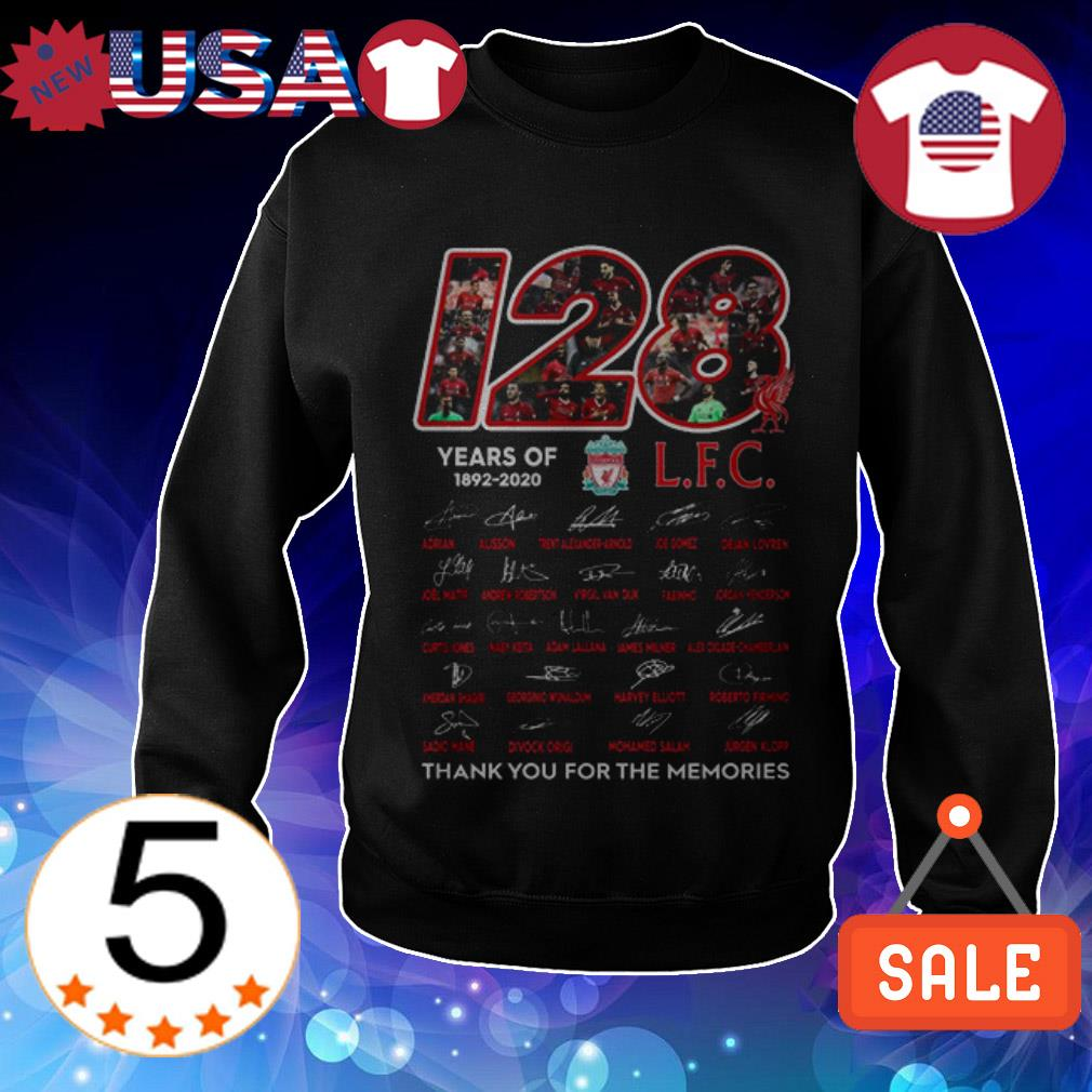 120 Years of Livepool FC 1892-2020 thank you for the memories signatures Sweater