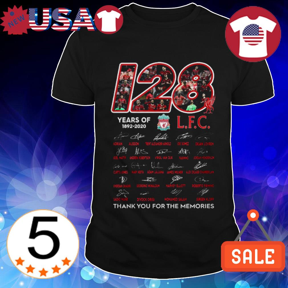 120 Years of Livepool FC 1892-2020 thank you for the memories signatures shirt