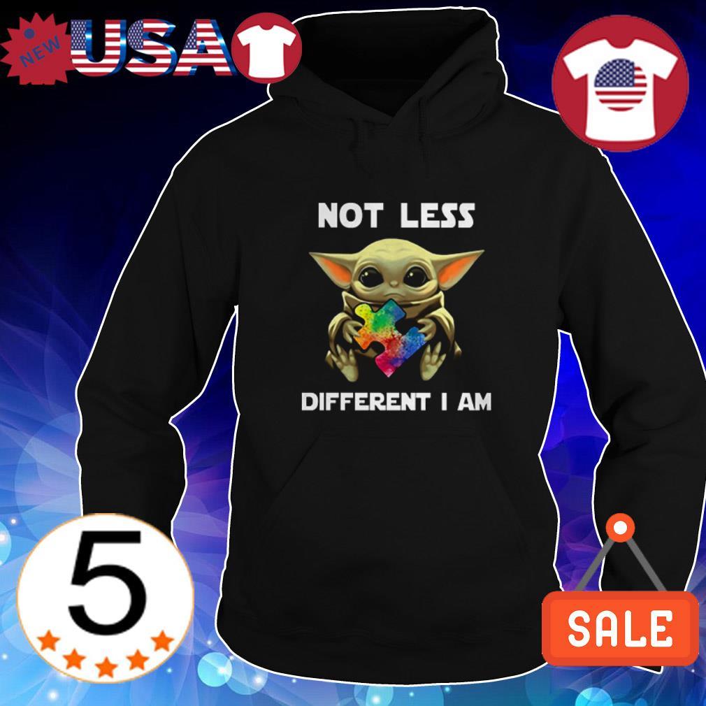 Baby Yoda hug Autism Awareness not less different I am shirt