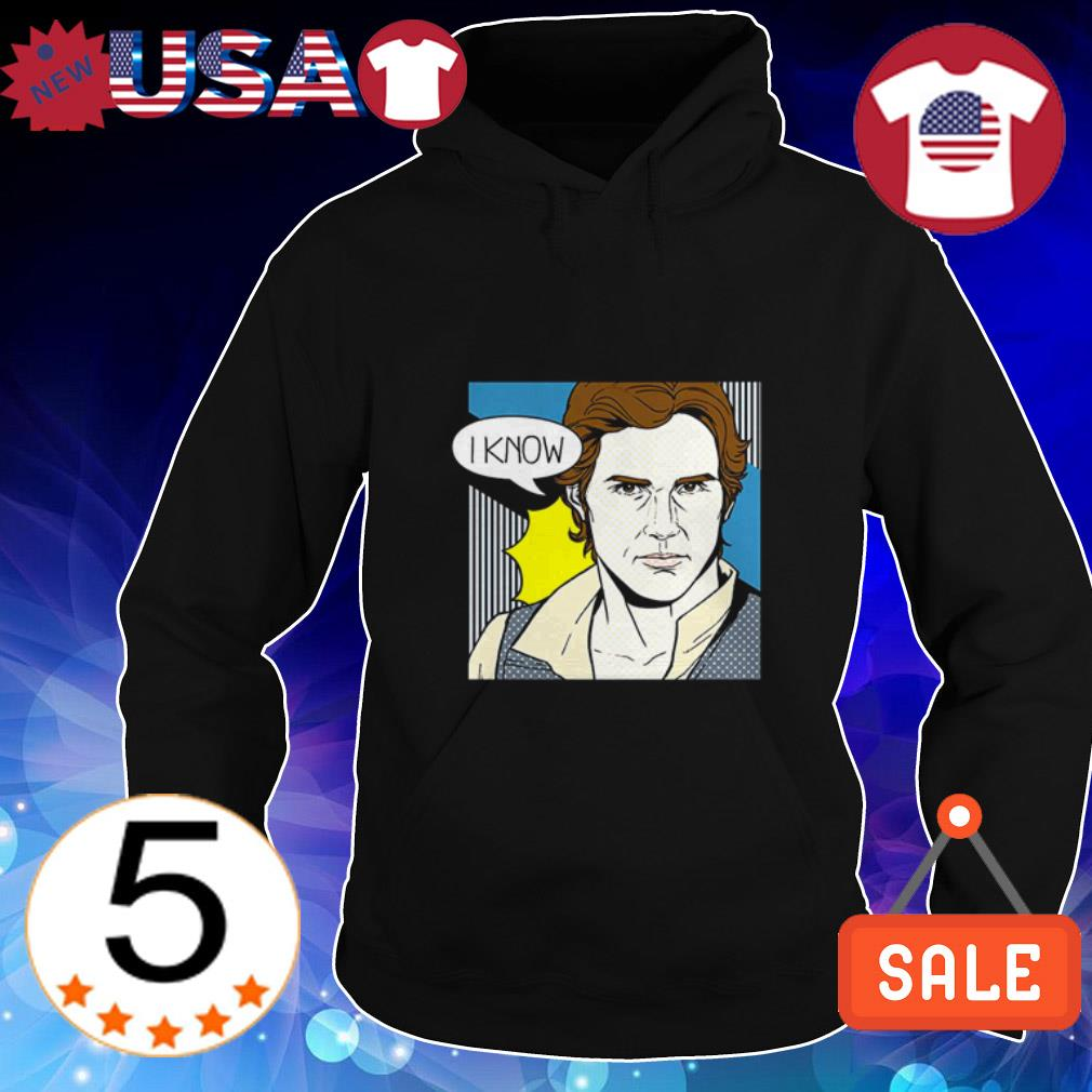 Star Wars Han Solo I know shirt
