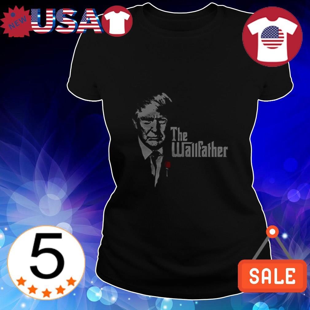 Donald Trump The Wallfather shirt