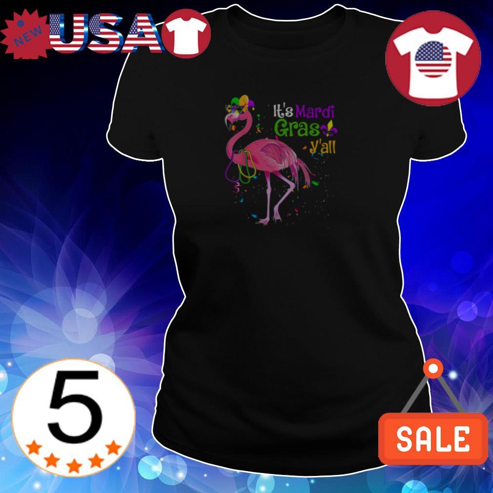 Flamingo it's Mardi Gras V'all shirt