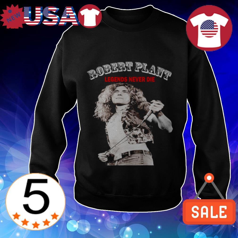 Robert Plant Legends never die shirt