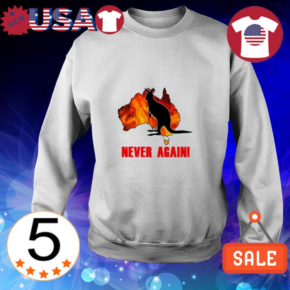 Kangaroos in Australia fire never again shirt