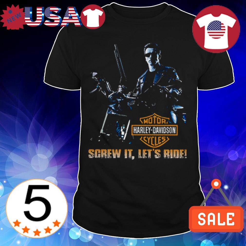 Arnold Schwarzenegger Terminator screw it let's ride Motor Herley Davidson Cycles shirt