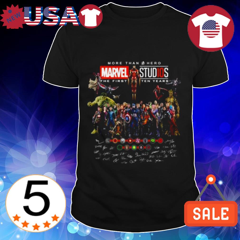 Marvel Studios more than a Hero the first ten years shirt