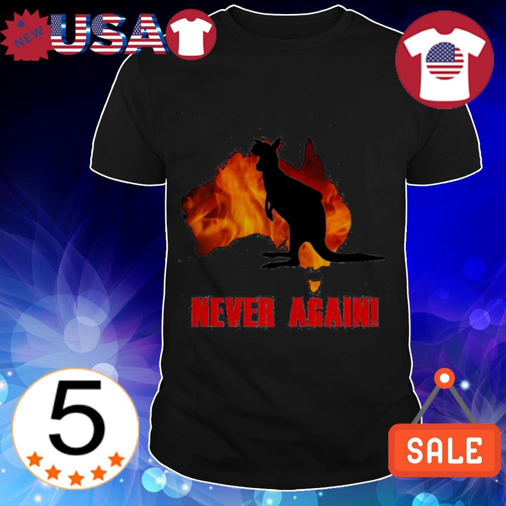 Kangaroo in Australia fire never again shirt