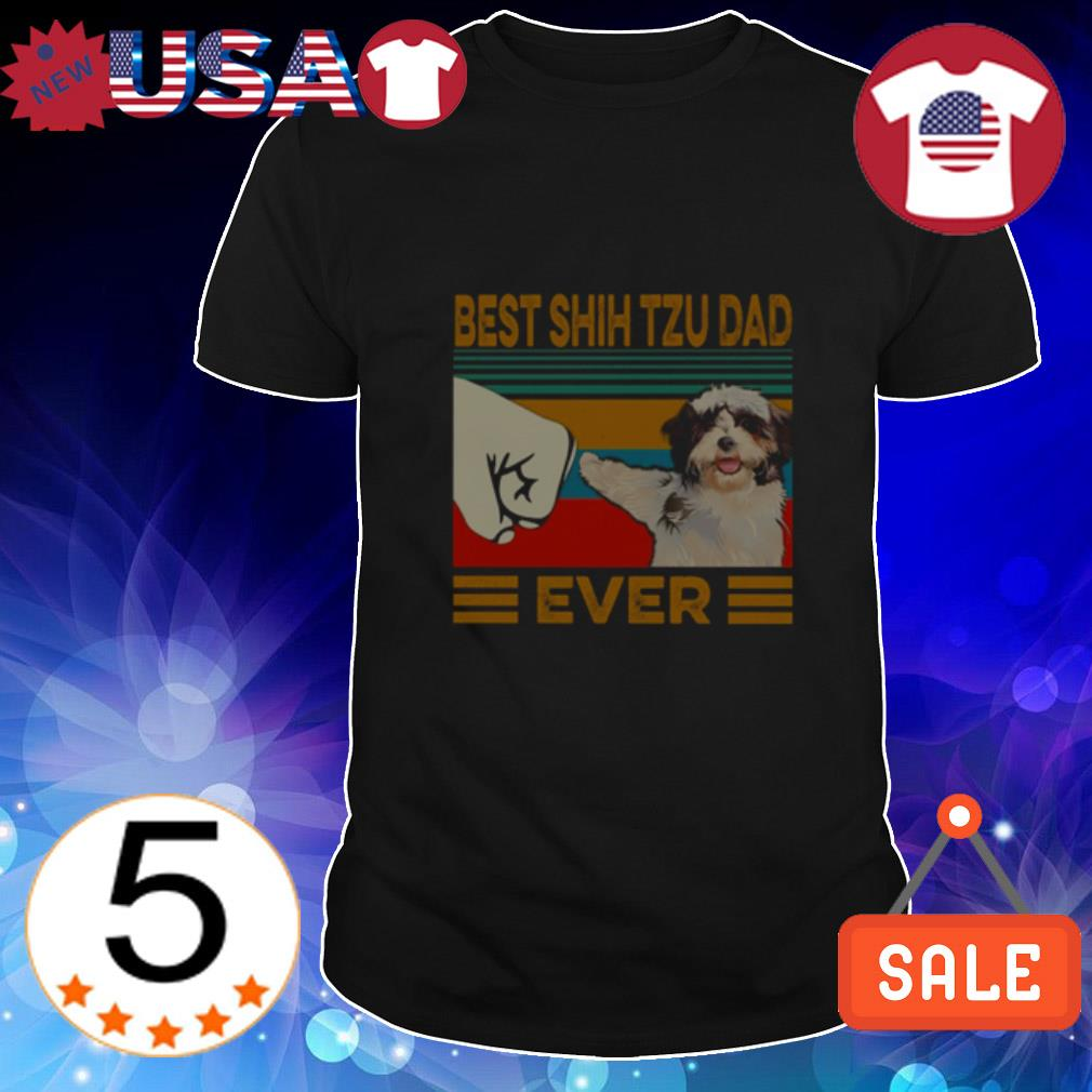 Best Shih Tzu dad ever shirt