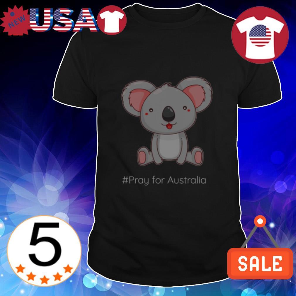 Koala Pray for Australia shirt