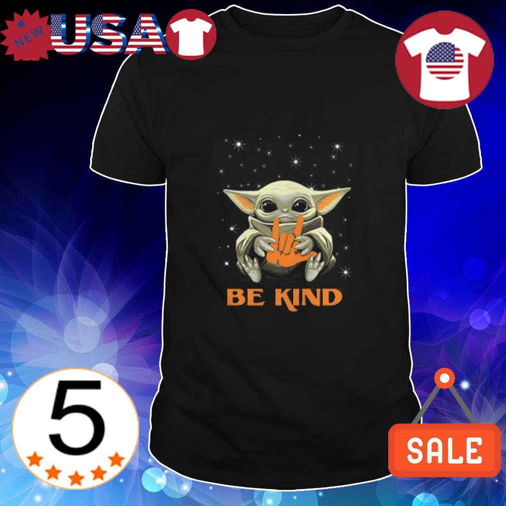 Star Wars Baby Yoda hug ASL Be Kind shirt