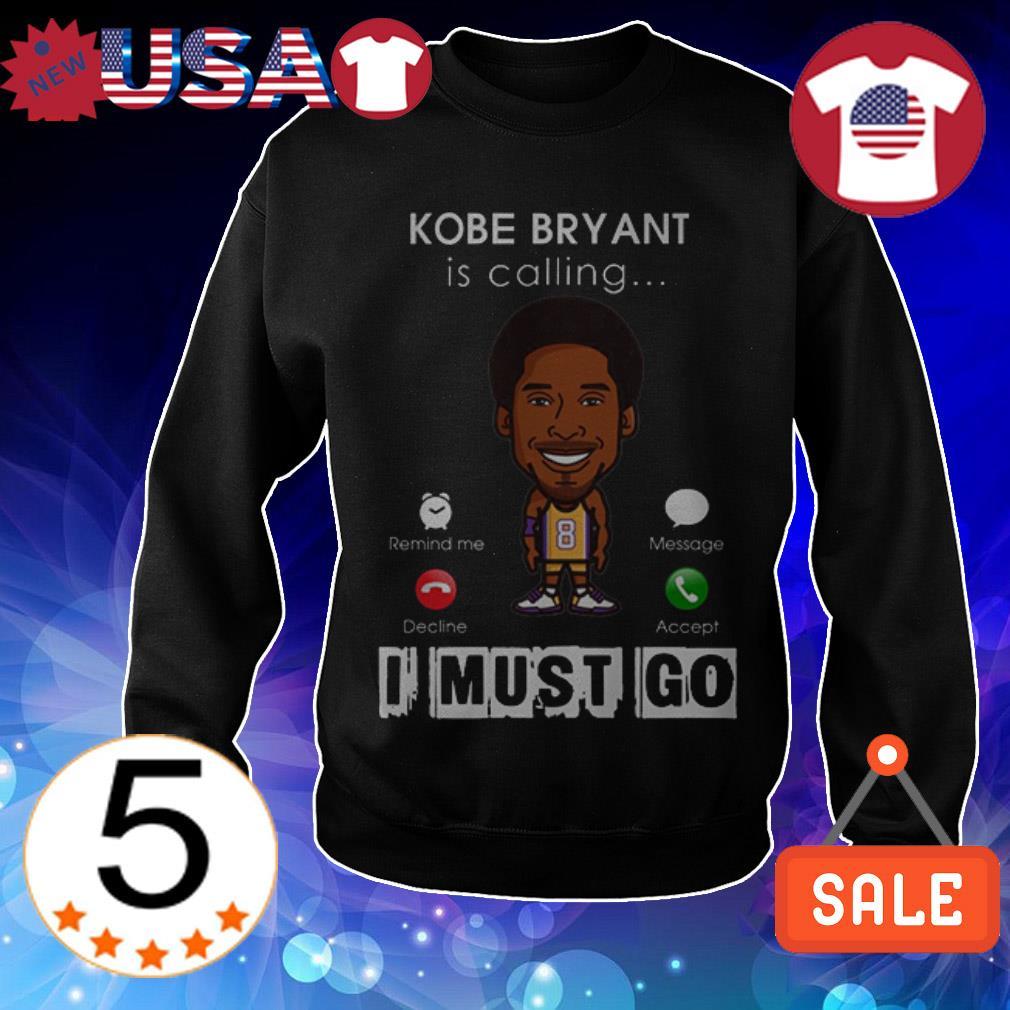 Rip Kobe Bryant is calling I must go Sweater