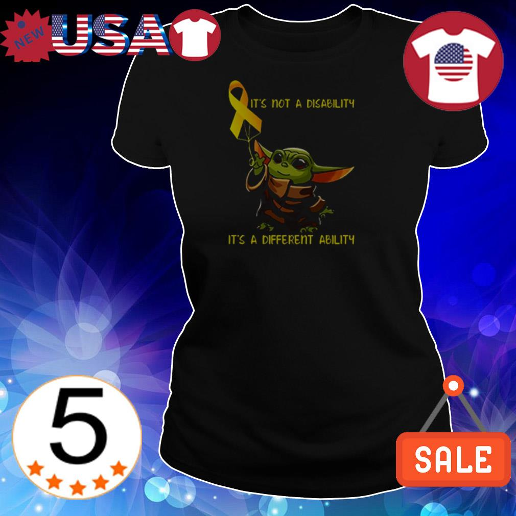 Baby Yoda it's not a disability it's a different ability shirt