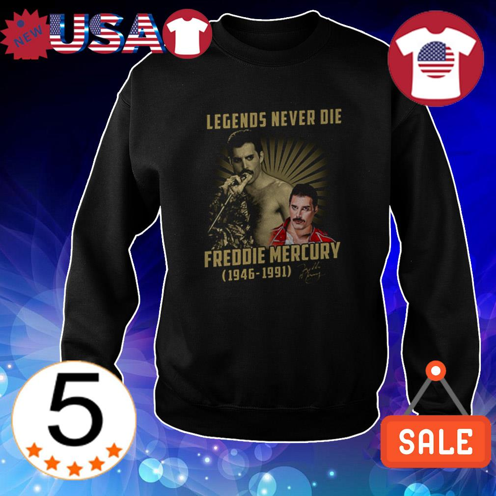 Freddie Mercury Legends Never Die 1946 1991 signature shirt