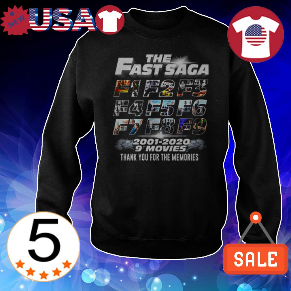 The Fast Saga F1 to F9 2001 2020 9 movies thank you for the memories shirt