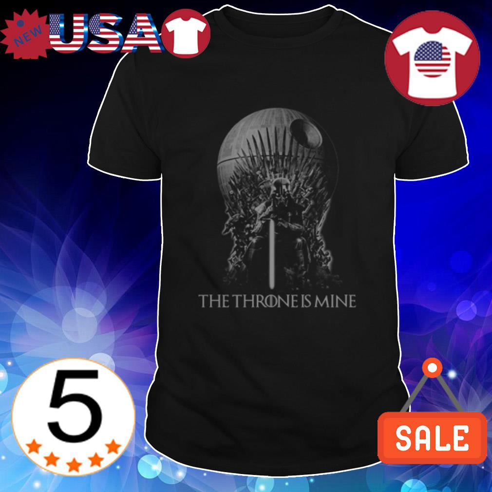 Death Star Darth Vader the throne is mine shirt