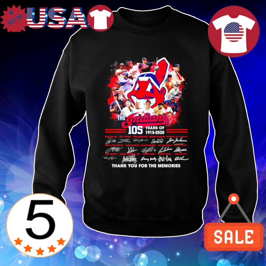 105 years of The Indians 1915 2020 thank you for the memories signature s Sweater Black