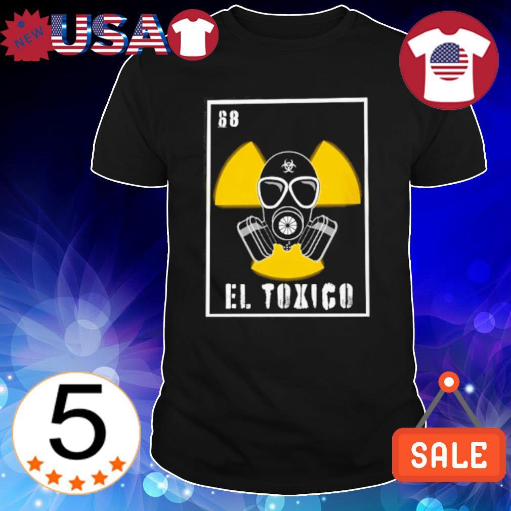 68 El Toxico Loteria shirt