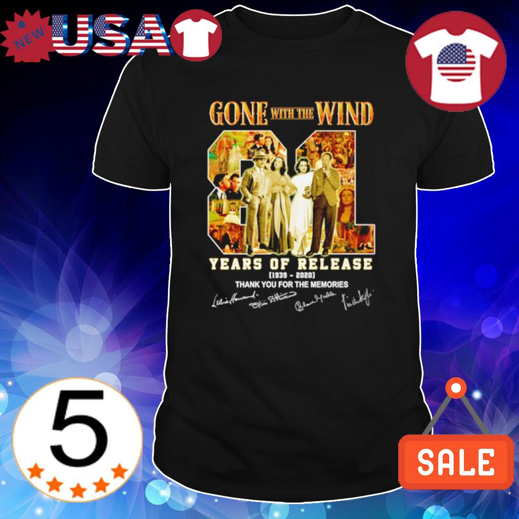 Gone with the Wind 81 years of release 1939 2020 thank you for the memories signature shirt