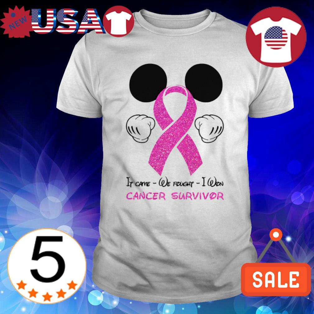 Mickey mouse it came we fought I won cancer survivor shirt
