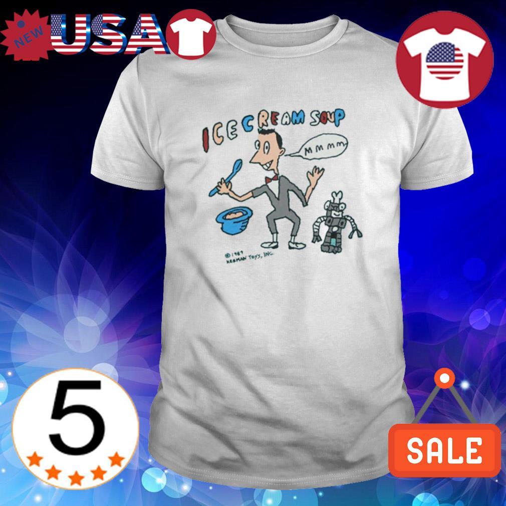 Pee Wee Ice Cream soup shirt
