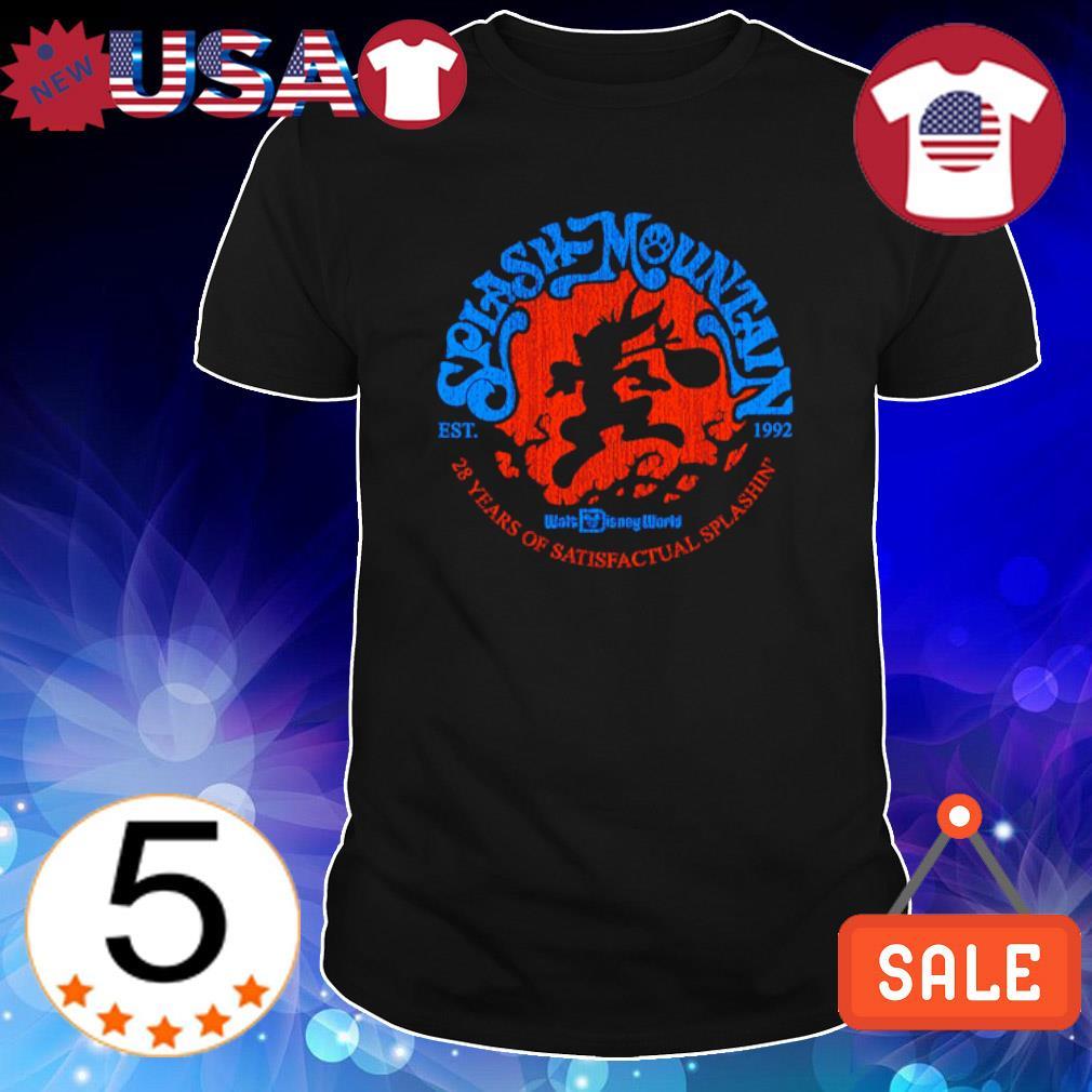 Splash Mountain est 1992 28 years of Satisfactual Splashin shirt