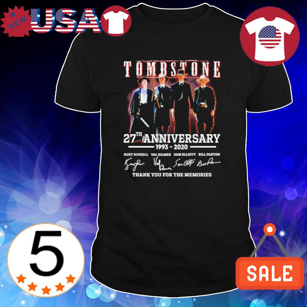 Tombstone 27th Anniversary 1993 2020 thank you for the memories shirt
