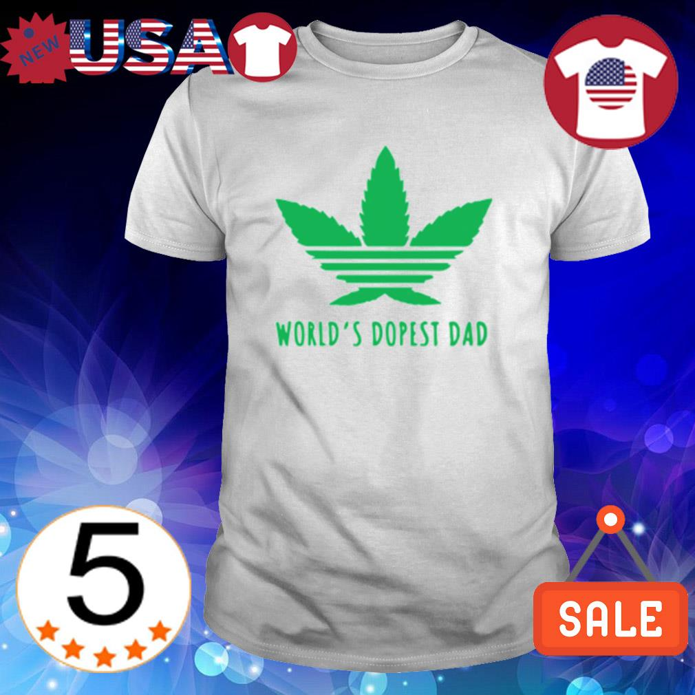 Weed world's dopest dad shirt