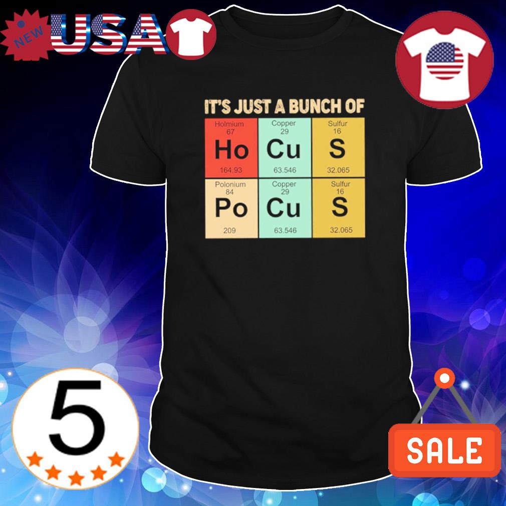 Hocus Pocus it's just a bunch of shirt