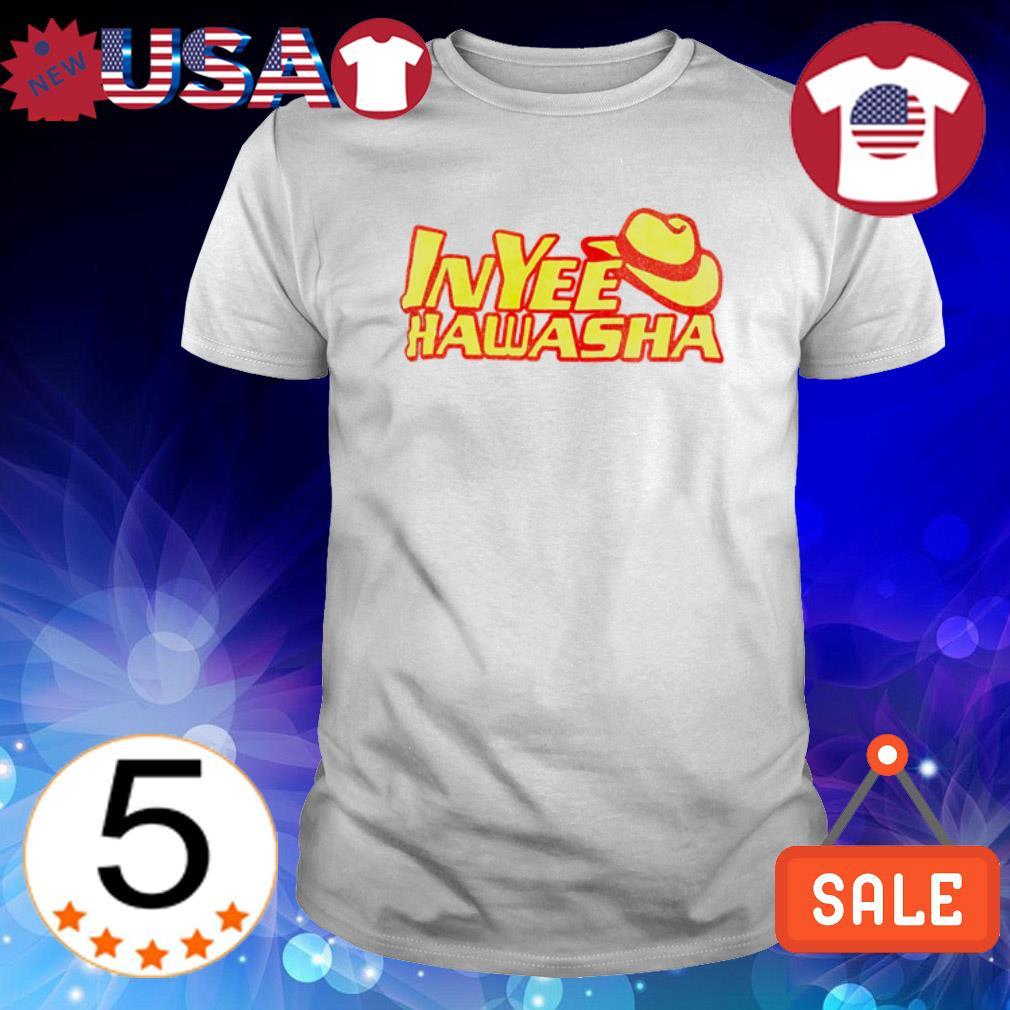 In Yee hawasha shirt