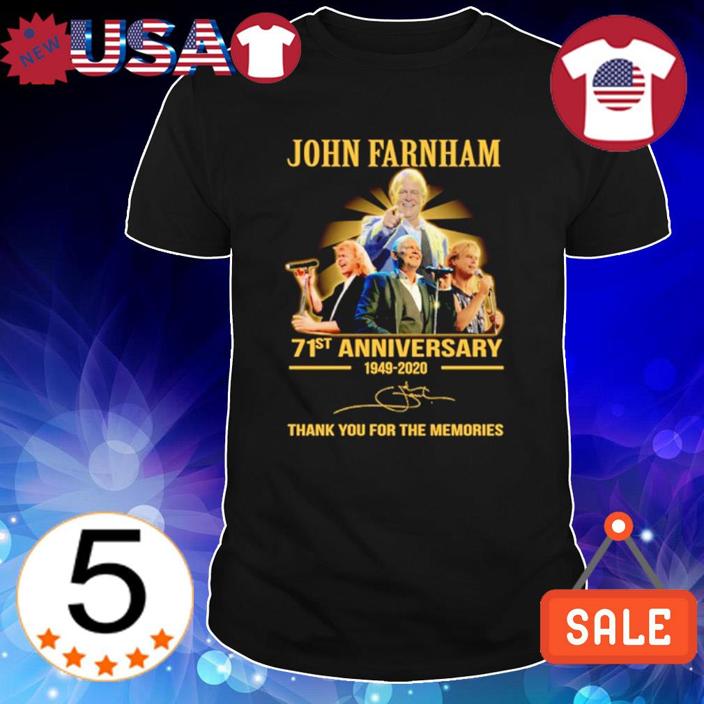 John Farnham 71st Anniversary 1949 2020 thank you for the memories shirt