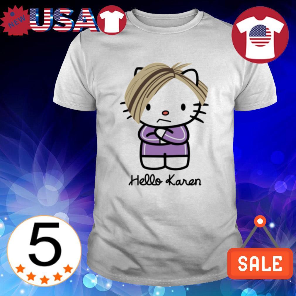 Kitty hello Karen shirt