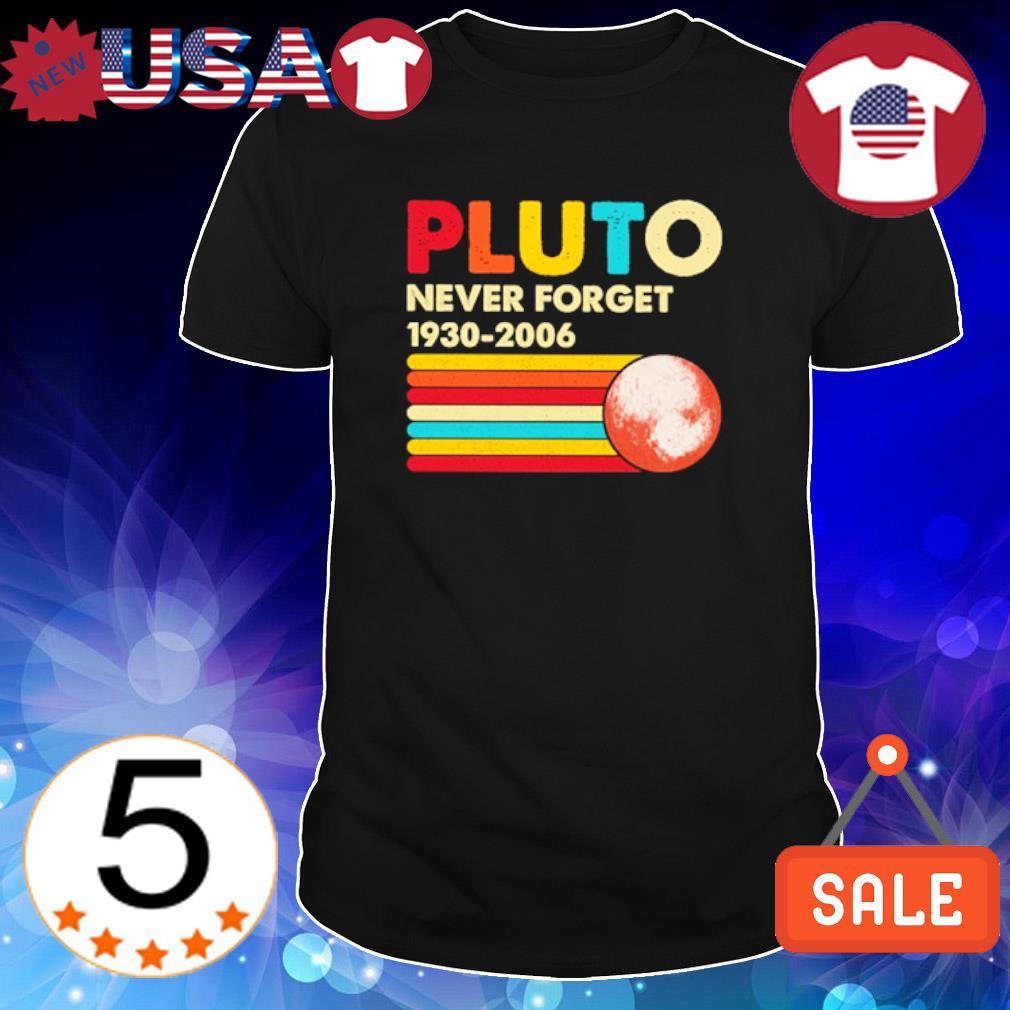 Pluto never forget 1930 2006 vintage shirt