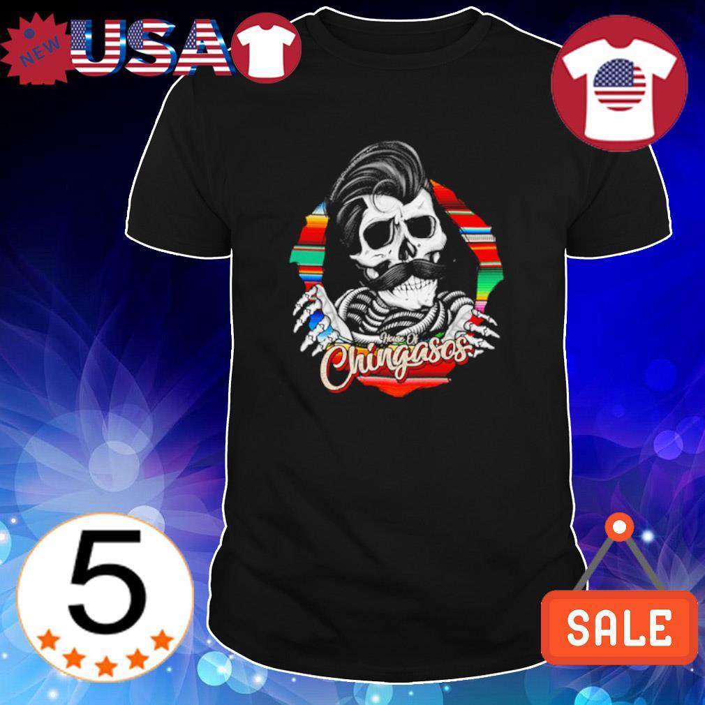 Skeleton chingasos shirt