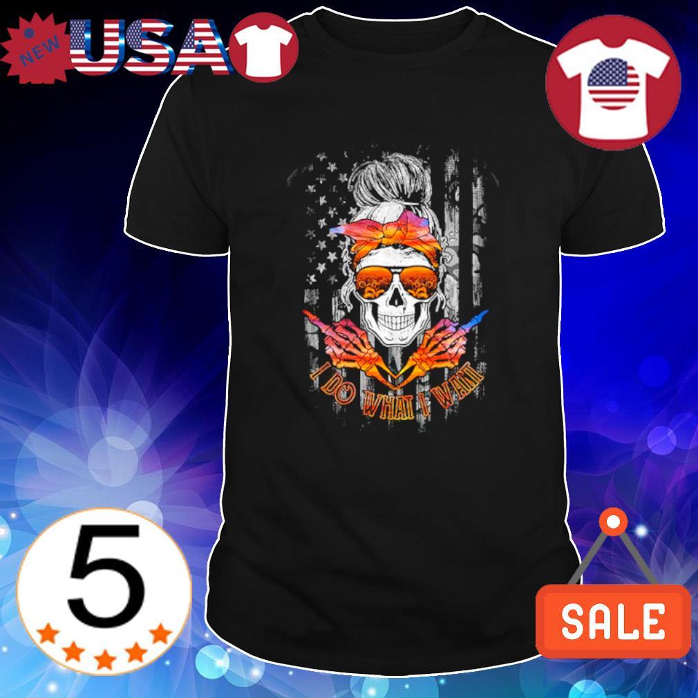 Skull girl I do what I want shirt