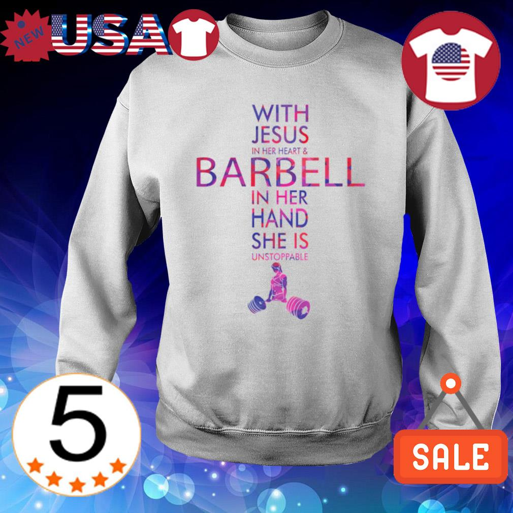 With Jesus in her heart and barbell in her hand s Sweater White