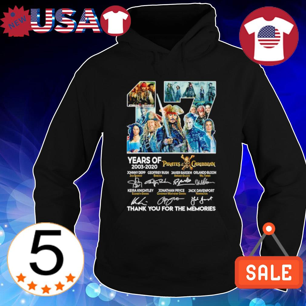 17 years of Pirates Caribbean 2003 2020 thank you for the memories s Hoodie Black
