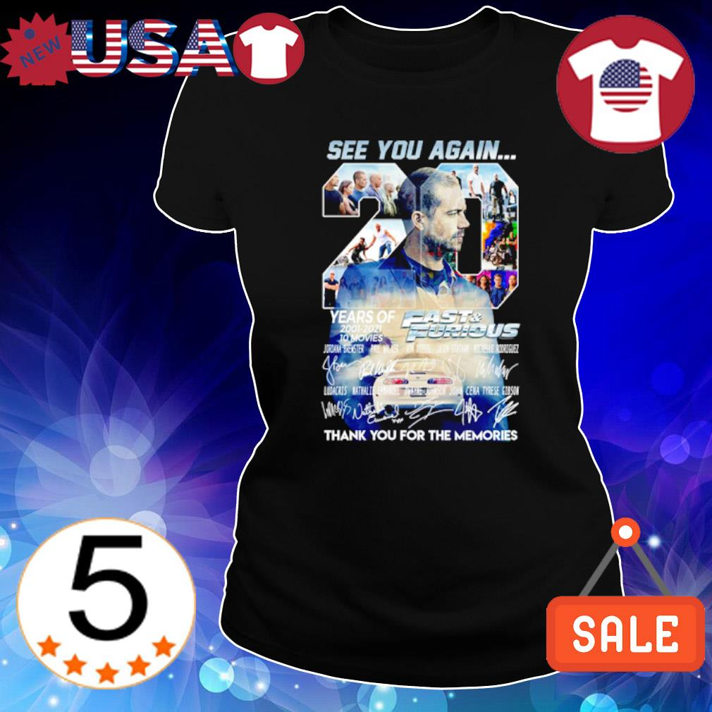 20 years of Fast and Furious 2001 2021 see you again thank you for the memories s Ladies Tee-Black