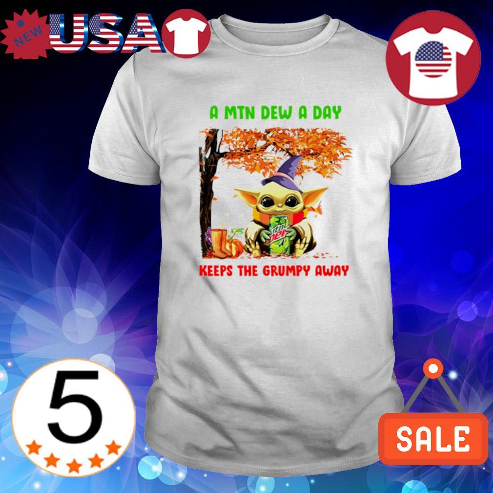 Baby Yoda Autumn a Mtn Dew a day keeps the grumpy away shirt