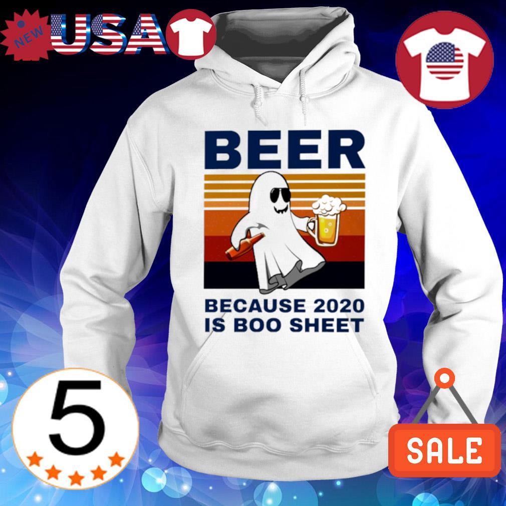 Beer because 2020 is boo sheet vintage s Hoodie White