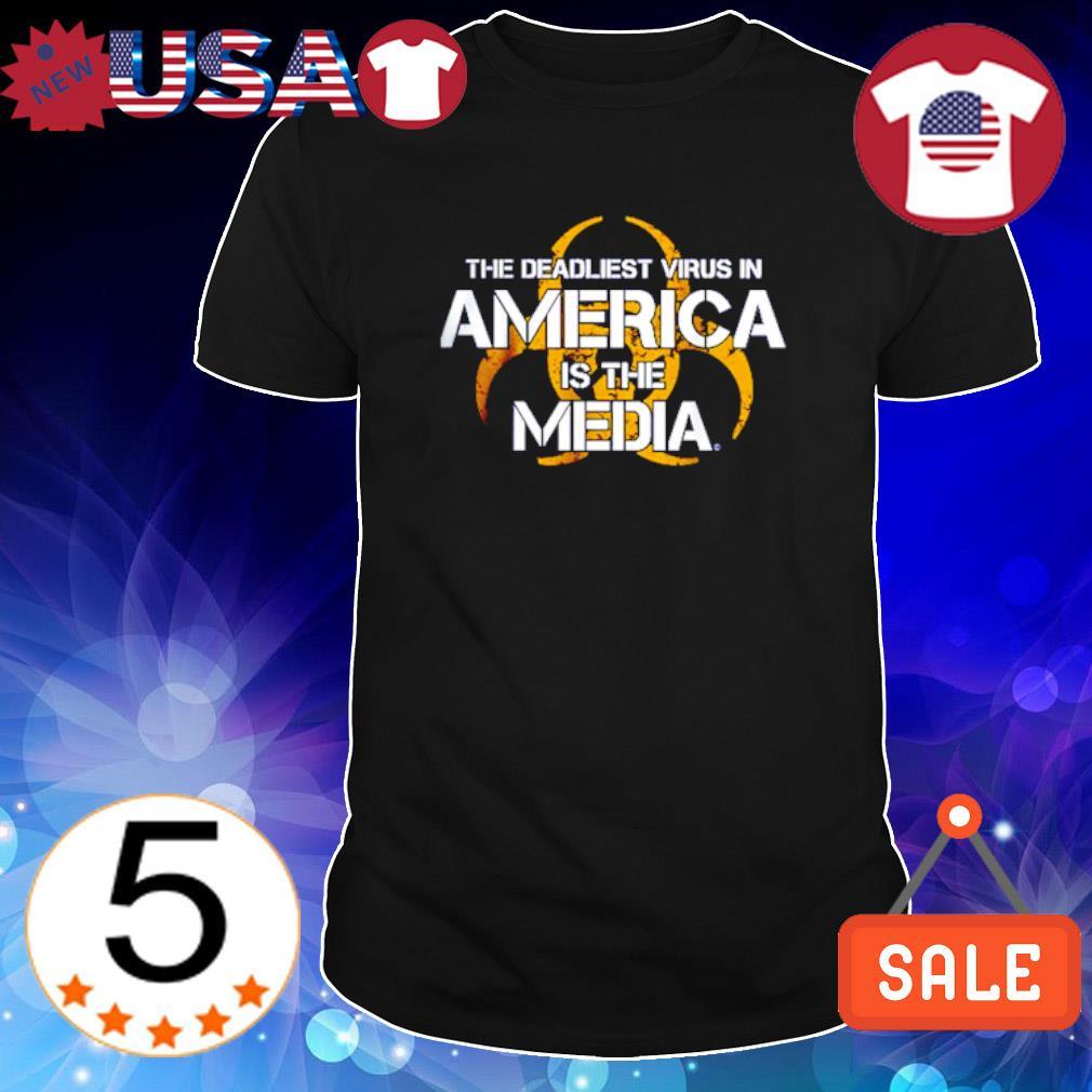 Biological hazards the deadliest Virus in America is the Media shirt