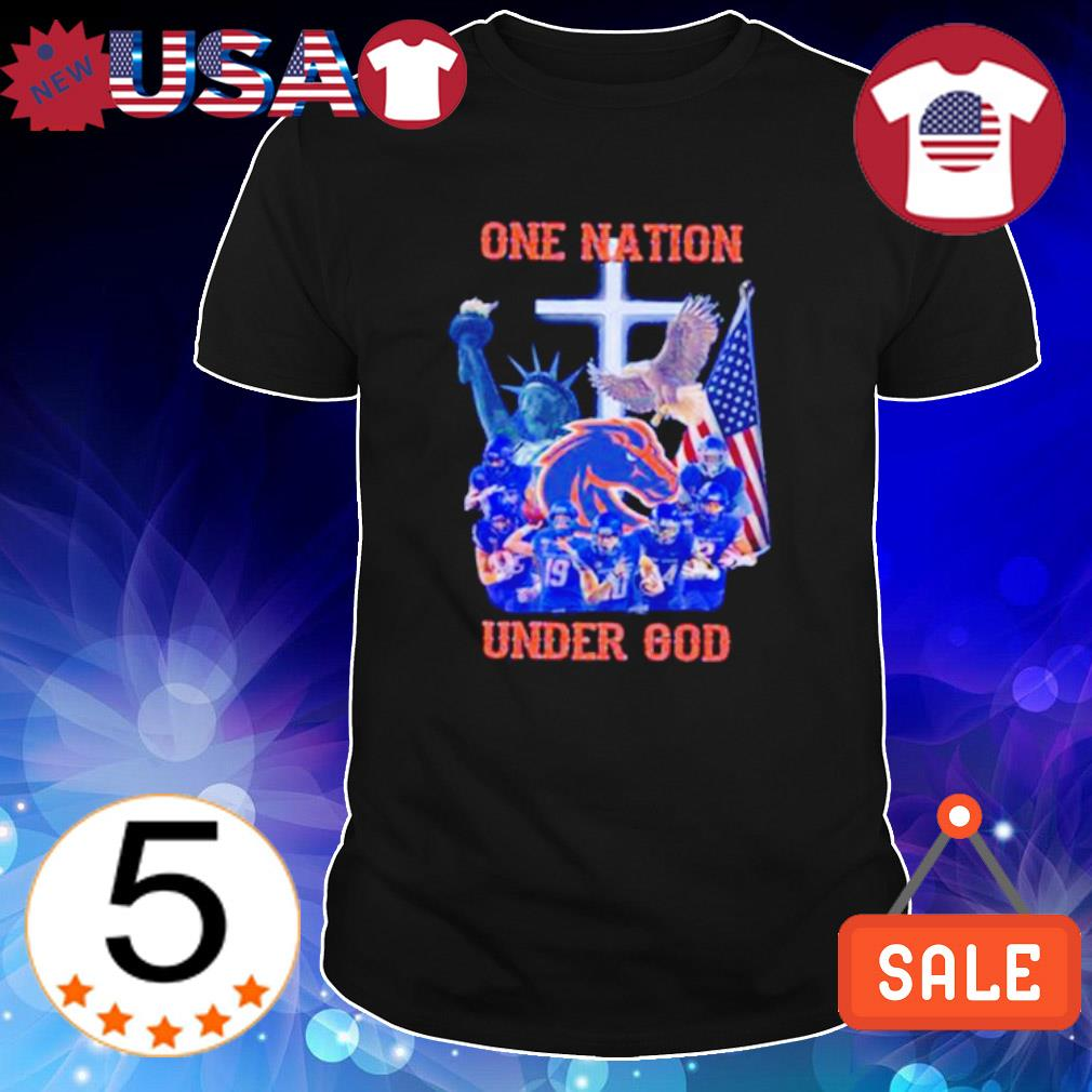 Boise State Broncos one nation under God shirt