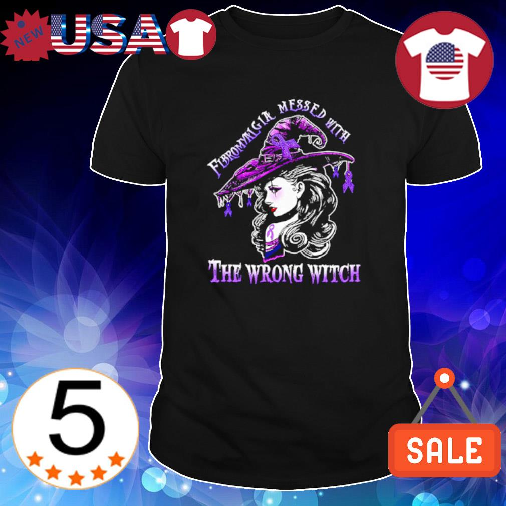 Fibromyalgia mess with the wrong witch shirt