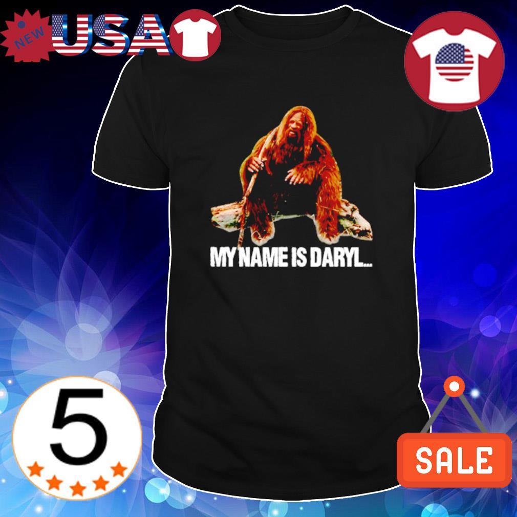 Humans bigfoot my name is Daryl shirt